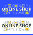 online shop flat line concept for web banner and vector image vector image