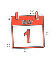 cartoon may 1 calendar icon in comic style vector image