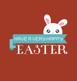 have a very happy easter typographic vector image vector image