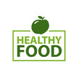 healthy food inscription in fame topped apple vector image