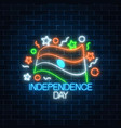 india independence day glowing neon sign with vector image