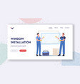 window installation landing page template workers vector image