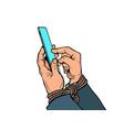 men hands with a smartphone tied hands internet vector image