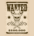wild west style wanter poster with skull wearing a vector image vector image
