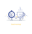 Good morning new happy day hot tea time break vector image vector image