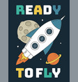 ready to fly slogan with rocket vector image vector image