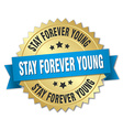 stay forever young 3d gold badge with blue ribbon vector image vector image