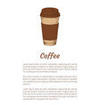 modern disposable coffee cup promo poster vector image