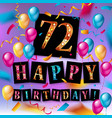 72 years birthday design vector image vector image