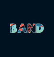band concept word art vector image vector image