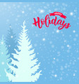 calligraphy modern lettering happy holidays with vector image