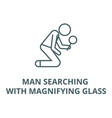 man searching with magnifying glass line vector image vector image