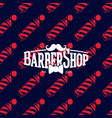 barber shop logo on seamless pattern with barber vector image vector image