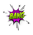 comic text bang speech bubble pop art style vector image vector image