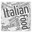 Popular Italian Food Restaurants Word Cloud vector image vector image