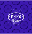 fix gear logo on seamless pattern with bicycle vector image vector image
