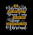 adventure quote and saying vector image