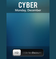 cyber monday sale slide to discount banner vector image