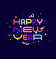 happy new year greeting card happy new year vector image