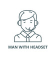 man with headset line icon linear concept vector image vector image