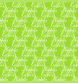 holiday seamless pattern with hand lettering happy vector image