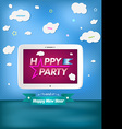 Poster Happy Party and happy new year with tablet vector image