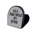 all the best in you hand drawn of tombstone with vector image vector image