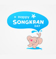happy songkran day thailand elephant water splash vector image