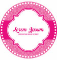 pink flower sticker label template vector image