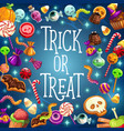 trick and treat halloween holiday sweets vector image vector image