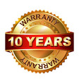 10 years warranty golden label with ribbon vector image vector image