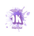 1k followers thank you template vector image