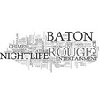 baton rouge nightlife text word cloud concept vector image vector image