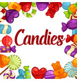 colorful tasty candies made caramel and jelly vector image vector image