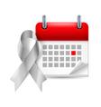 Silver awareness ribbon and calendar vector image vector image