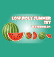 low poly summer set watermelon fruit polygon vector image vector image