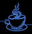 single continuous line coffee cup neon concept vector image vector image