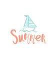 summer holidays - typographic design hand drawn vector image vector image