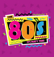 party time 80 s style label vector image vector image