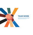 teamwork banner template with connected hands vector image