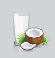 coconut and realistic glass of coconut milk vector image vector image