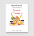 french restaurant organic food and cuisine vector image
