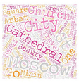 Moscow tour overview text background wordcloud vector image vector image