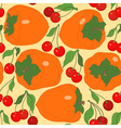 seamless pattern with persimmon and cherries vector image vector image
