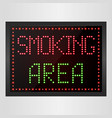 smoking area notice led digital sign vector image vector image