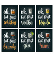 glass drink with brandy tequila gin vodka rum vector image vector image