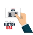 hand with vote election presidential graphic vector image