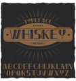 vintage label typeface named whiskey vector image vector image
