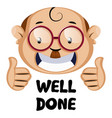funny human face with well done sign on white vector image vector image