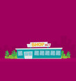 shop or store building vector image vector image